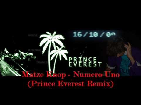 Matze Knop - Numero Uno (Prince Everest Remix)