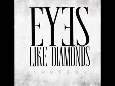 Eyes Like Diamonds - Rise