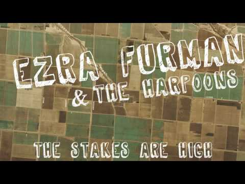 Ezra Furman and the Harpoons -The Stakes Are High
