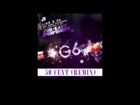 """50 Cent - """"Like A G6 (Remix)"""" feat Far East Movement [Download]"""
