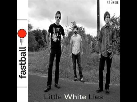 Fastball - Little White Lies (New Single)