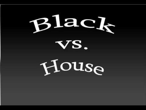 Black vs house