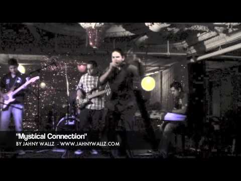 "Jahny Wallz Live ""Mystical Connection"""