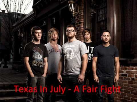 Texas In July - A Fair Fight