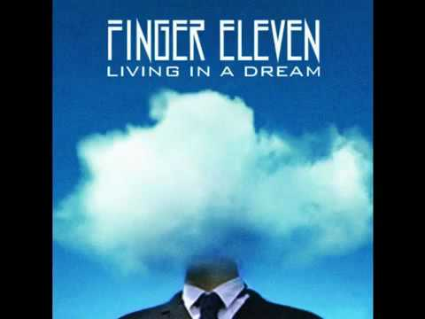 Finger Eleven - Living In a Dream