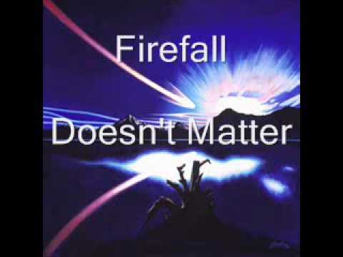 Firefall - Doesn`t matter.wmv