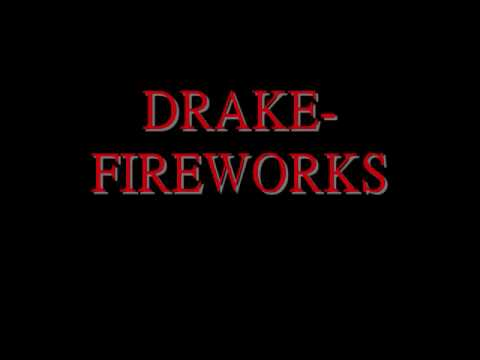 Drake Ft Alicia Keys-Fireworks lyrics