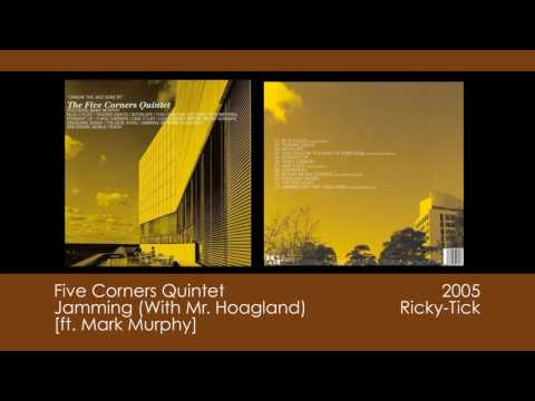 Five Corners Quintet - Jamming (With Mr. Hoagland) [2005 | Ricky-Tick]