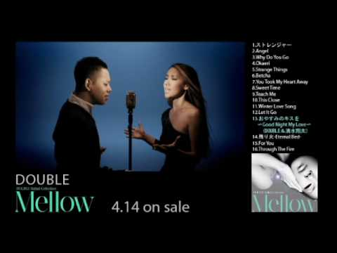 "DOUBLE/""Ballad Collection Mellow"" Music Video Digest"