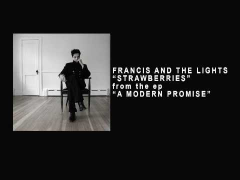 "Track 05 Strawberries - Francis and the Lights (""A Modern Promise"" 2008)"