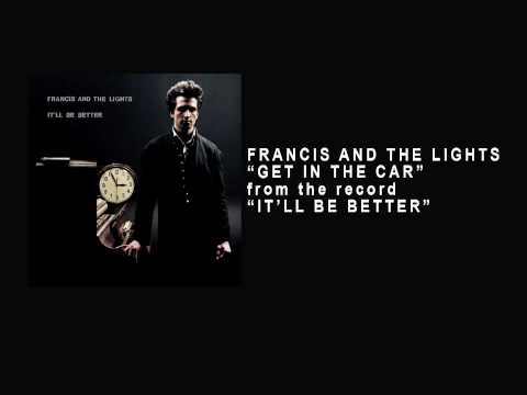 "Track 08 ""Get in the Car"" - Francis and the Lights (from the record ""It`ll Be Better 2010"")"
