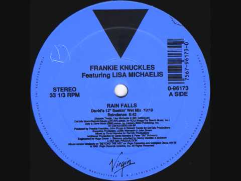 "Frankie Knuckles - Rain Falls (David`s 12"" Soakin Wet Mix) 1991"