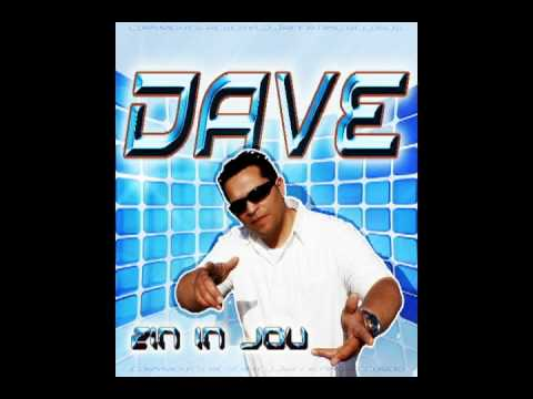 Dave Zin in jou
