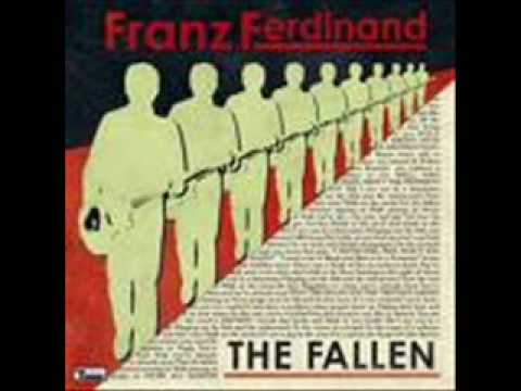 Franz Ferdinand- The Fallen (with lyrics)