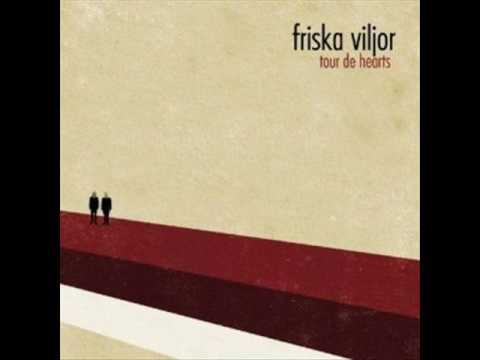Friska Viljor - The Cure