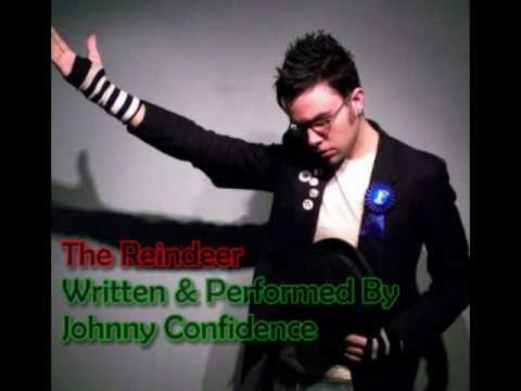 The Reindeer - Johnny Confidence