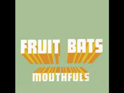 Fruit Bats- Rainbow Sign