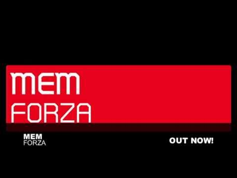 MEM - Forza (Original Mix)