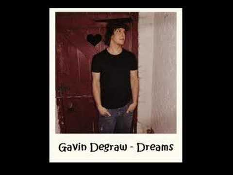 Gavin degraw - dreams