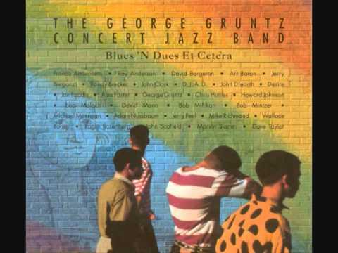 The George Gruntz Concert Jazz Band: Blues`n Dues Et Cetera (1991), Datune