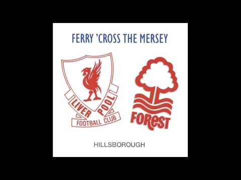 Hillsborough - Ferry Cross The Mersey