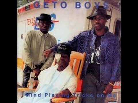 Geto Boys- My Mind is Playing Tricks on Me