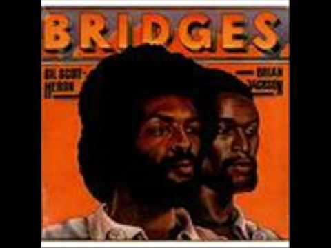 Gil Scott Heron & Brian Jackson- We Almost Lost Detroit- Bridges