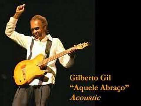 Aquele Abraco, Gilberto Gil
