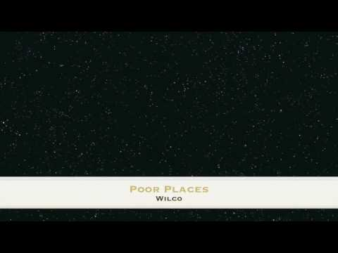 Wilco - Poor Places (full demo)