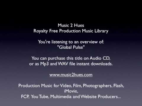 Royalty Free Music - Global Pulse CD From Music 2 Hues