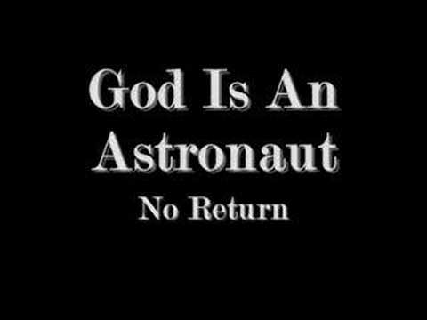 God Is An Astronaut - No Return