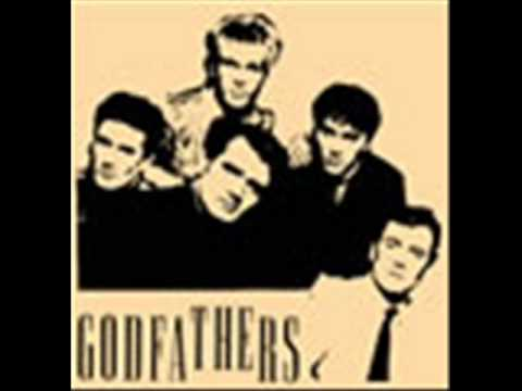 Godfathers - Cause I Said So