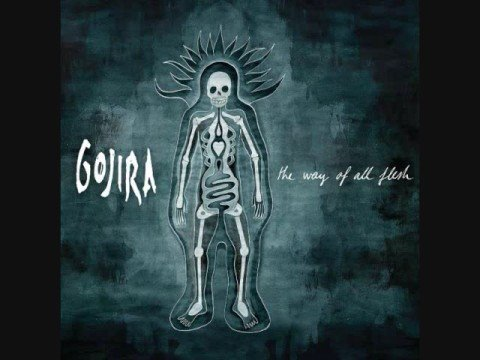 "Gojira- Oroborus ""The Way of All Flesh"""