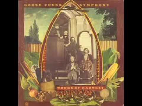 "Goose Creek Symphony - ""Rush On Love"""