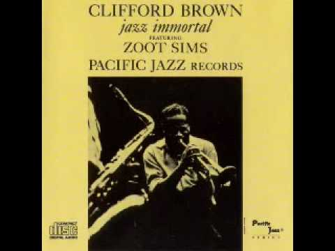 Daahoud / CLIFFORD BROWN jazz immortal FEATURING ZOOT SIMS