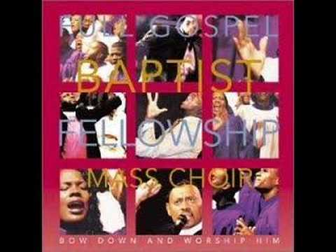 Bow Down - Bishop Paul Morton and Full Gospel Fellowship MC