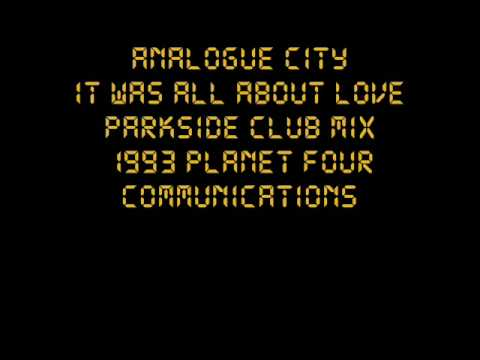 Analogue City - It Was All About Love 1993 HACIENDA CLASSIC