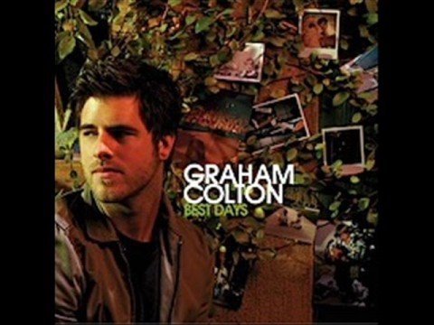 Best days Graham Colton