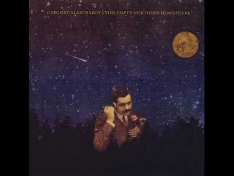 Gregory Alan Isakov |This Empty Northern Hemisphere|