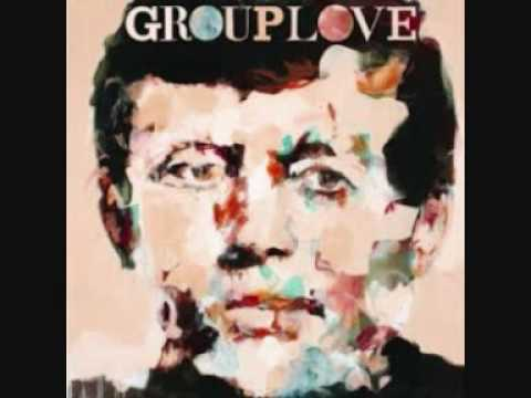 Grouplove - Don`t Say Oh Well