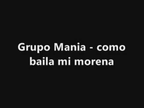 Grupo Mania - como baila mi morena