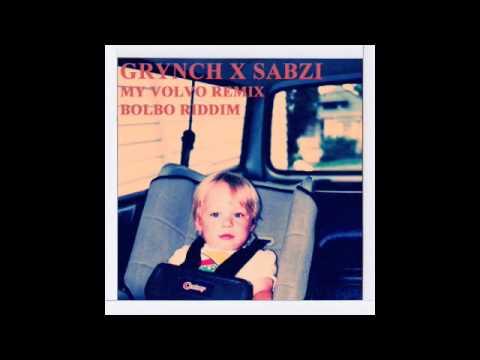 Grynch - My Volvo (Sabzi Remix)