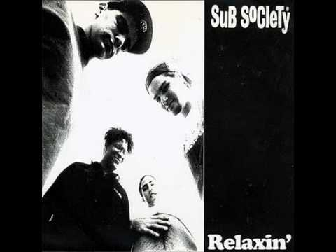 Sub Society - Squeaky wheel