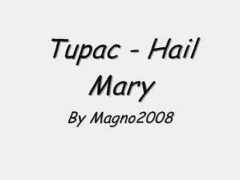 Tupac - Hail Mary ( Lyrics )