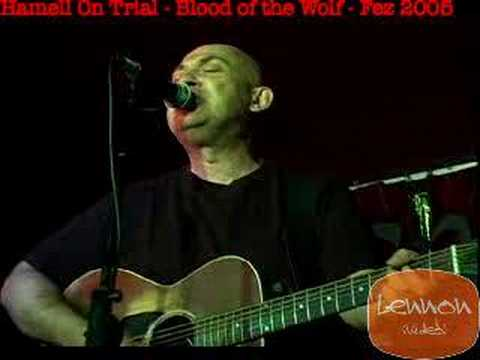 """Hamell On Trial """"Blood of the Wolf"""""""