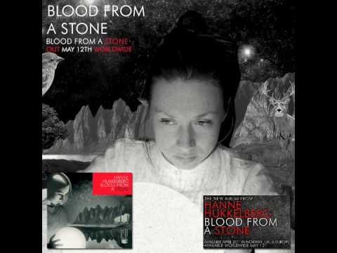 Hanne Hukkelberg - Blood From A Stone (Audio)
