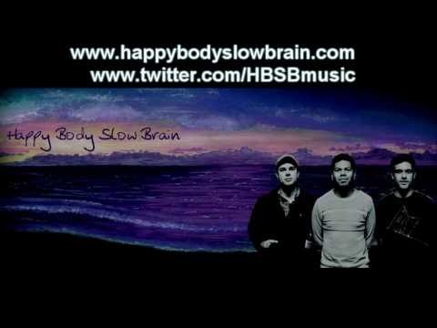 "Happy Body Slow Brain - ""We`re Strangers Now"" (Album Version)"