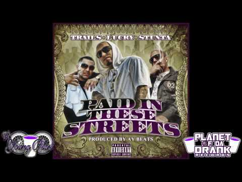 Lucky, Trails & Stunta - Paid In These Streets (Slowed & Throwed)