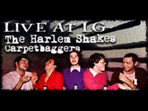 The Harlem Shakes- Carpetbaggers