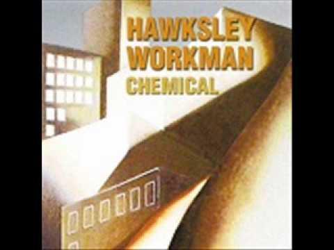 Hawksley Workman - Chemical